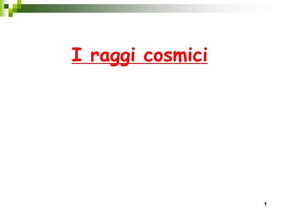 1 I raggi cosmici