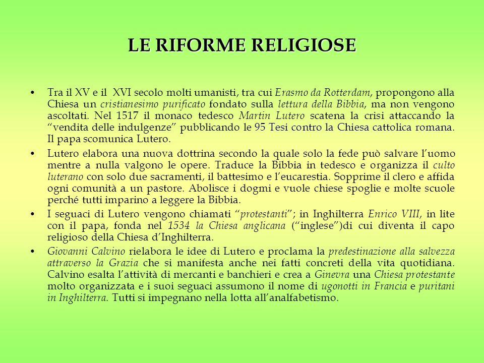 LE RIFORME RELIGIOSE 95 Tesi contro la Chiesa cattolica romanaTra il XV e il XVI secolo molti umanisti, tra cui Erasmo da Rotterdam, propongono alla C