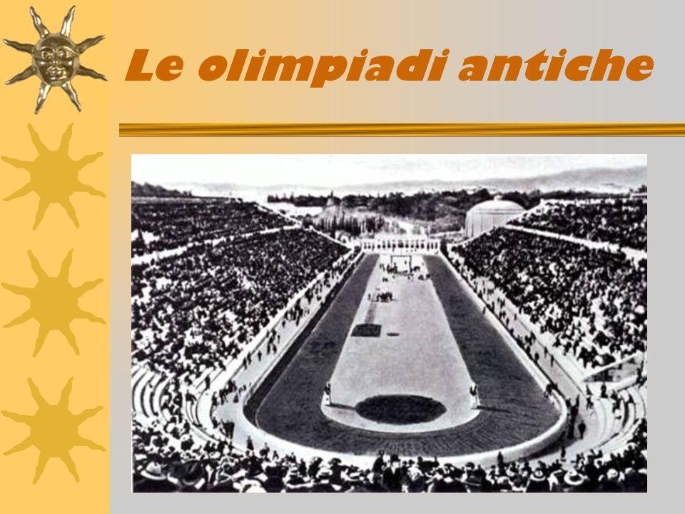 Le Olimpiadi antiche L origine delle Olimpiadi antiche è avvolta nel mito.