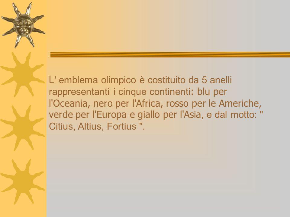 L' emblema olimpico è costituito da 5 anelli rappresentanti i cinque continenti : blu per l'Oceania, nero per l'Africa, rosso per le Americhe, verde p
