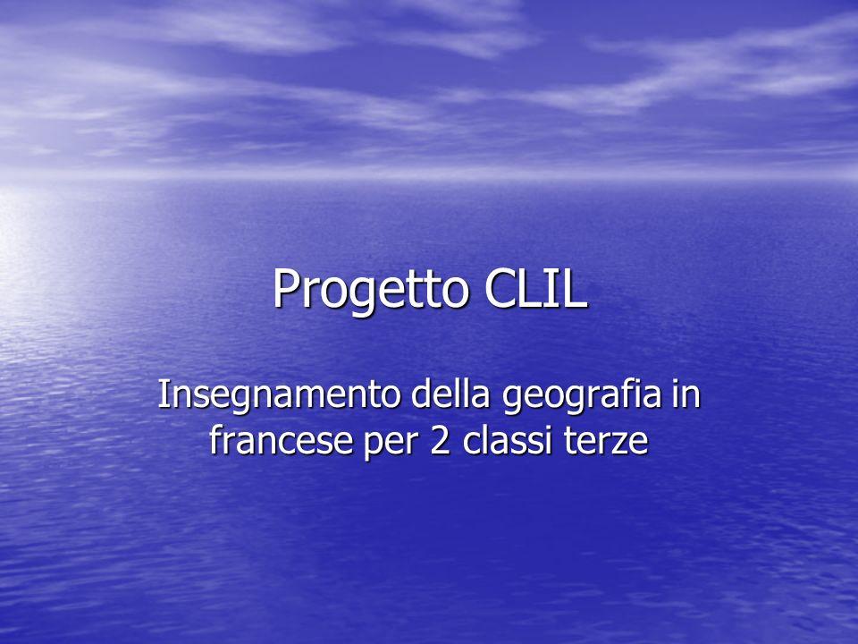 Progetto CLIL Insegnamento della geografia in francese per 2 classi terze