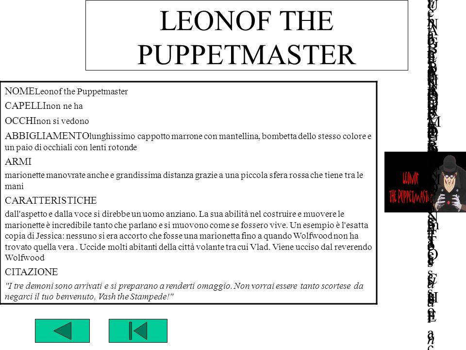 LEONOF THE PUPPETMASTER NOMENOME Leonof the PuppetmasterLeonof the Puppetmaster GUNG HO GUNS n°GUNG HO GUNS n° EPISODIOEPISODIO 19 - 2119 - 21 CAPELLI
