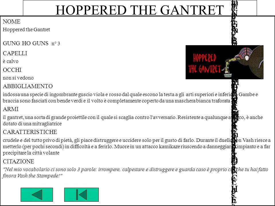 HOPPERED THE GANTRET NOMENOME Hoppered the GantretHoppered the Gantret GUNG HO GUNS n° 3GUNG HO GUNS n° 3 EPISODIOEPISODIO 2121 CAPELLICAPELLI è calvo