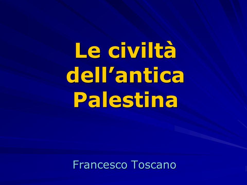 Francesco Toscano Le civiltà dellantica Palestina