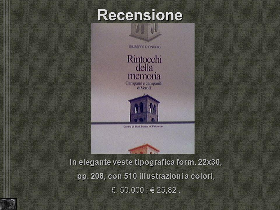 Recensione In elegante veste tipografica form.22x30, pp.