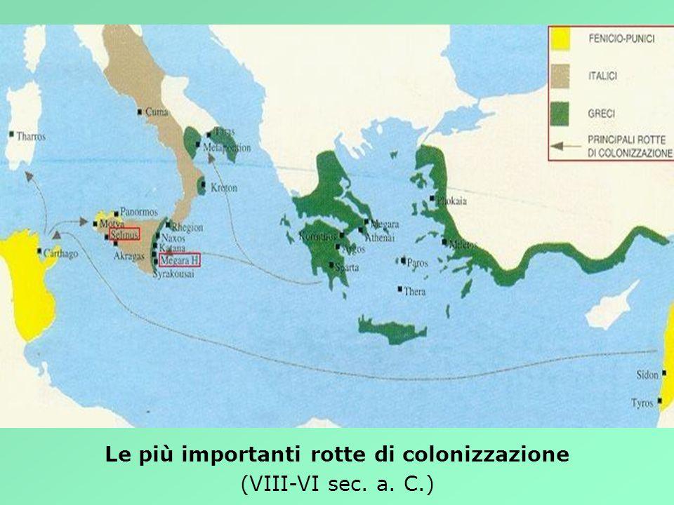 Le più importanti rotte di colonizzazione (VIII-VI sec. a. C.)