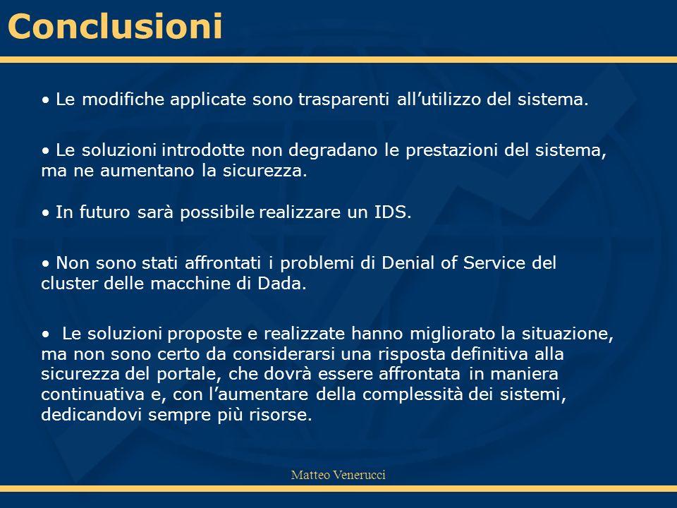 Matteo Venerucci Le soluzioni proposte e realizzate hanno migliorato la situazione, ma non sono certo da considerarsi una risposta definitiva alla sic