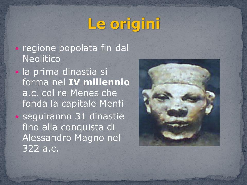 regione popolata fin dal Neolitico la prima dinastia si forma nel IV millennio a.c. col re Menes che fonda la capitale Menfi seguiranno 31 dinastie fi