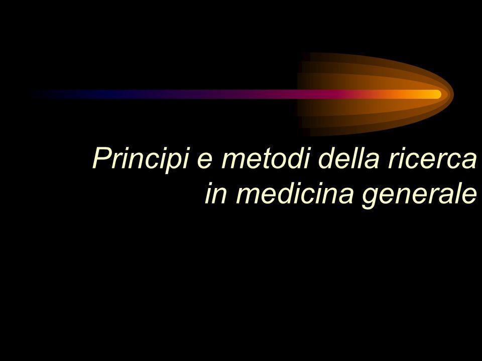 Principi e metodi della ricerca in medicina generale