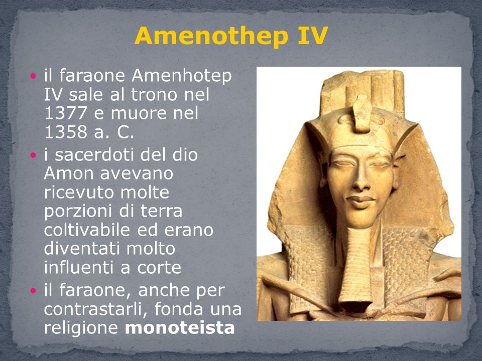 sostituisce il dio Amon con Aton, rappresentato con il disco solare soppresse tutte le altre divinità sposta la capitale ad Akhetaton entra in conflitto con la classe sacerdotale alla sua morte tutto viene riportato come prima La riforma religiosa Il Faraone Amenhotep IV con la regina Nefertiti