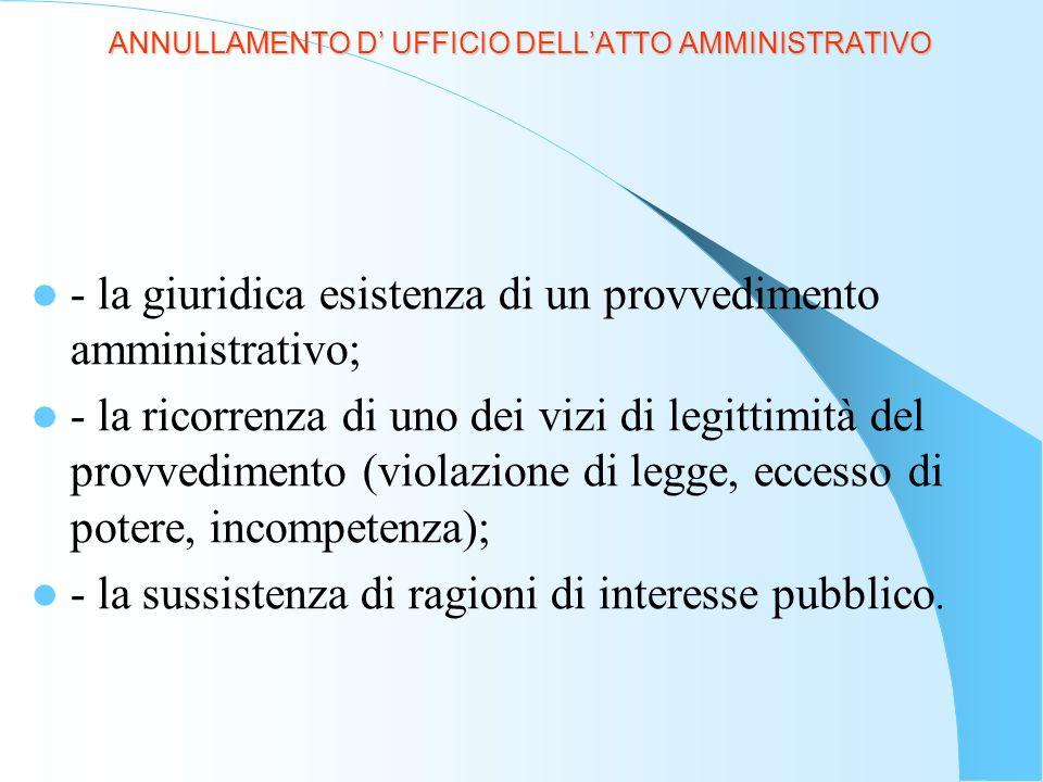 LA CONVALIDA DELLATTO AMMINISTRATIVO E un provvedimento nuovo, autonomo, costitutivo, che elimina i vizi di legittimità di un atto invalido precedentemente emanato dalla stessa autorità.