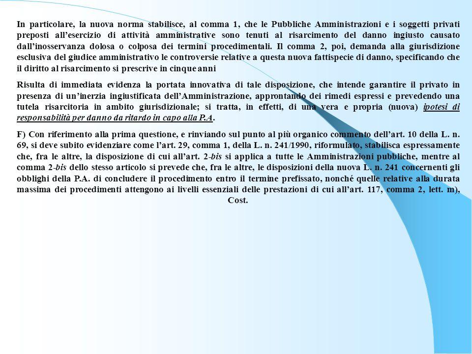 Articolo 8 (Certezza dei tempi in caso di attività consultiva e valutazioni tecniche) Lart.