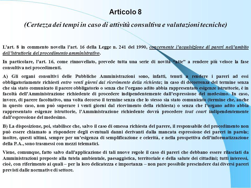 Articolo 9 (Conferenza di servizi e silenzio assenso) Lart.