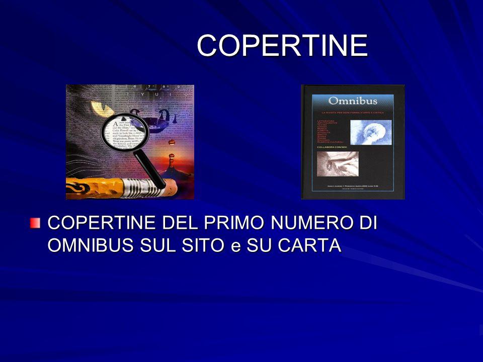 COPERTINE COPERTINE COPERTINE DEL PRIMO NUMERO DI OMNIBUS SUL SITO e SU CARTA