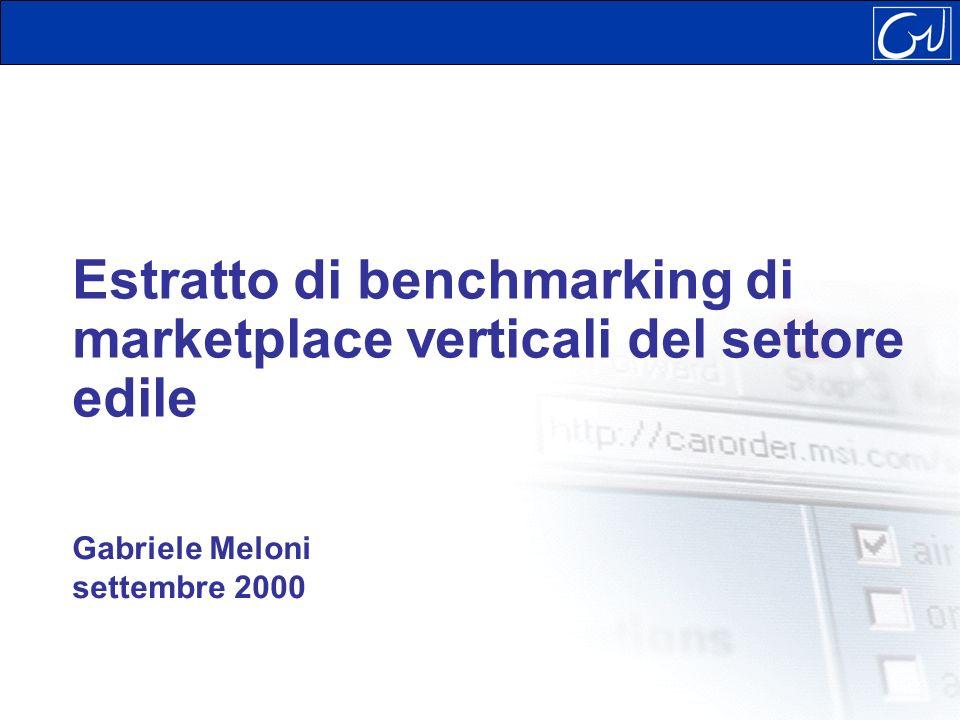 Estratto di benchmarking di marketplace verticali del settore edile Gabriele Meloni settembre 2000