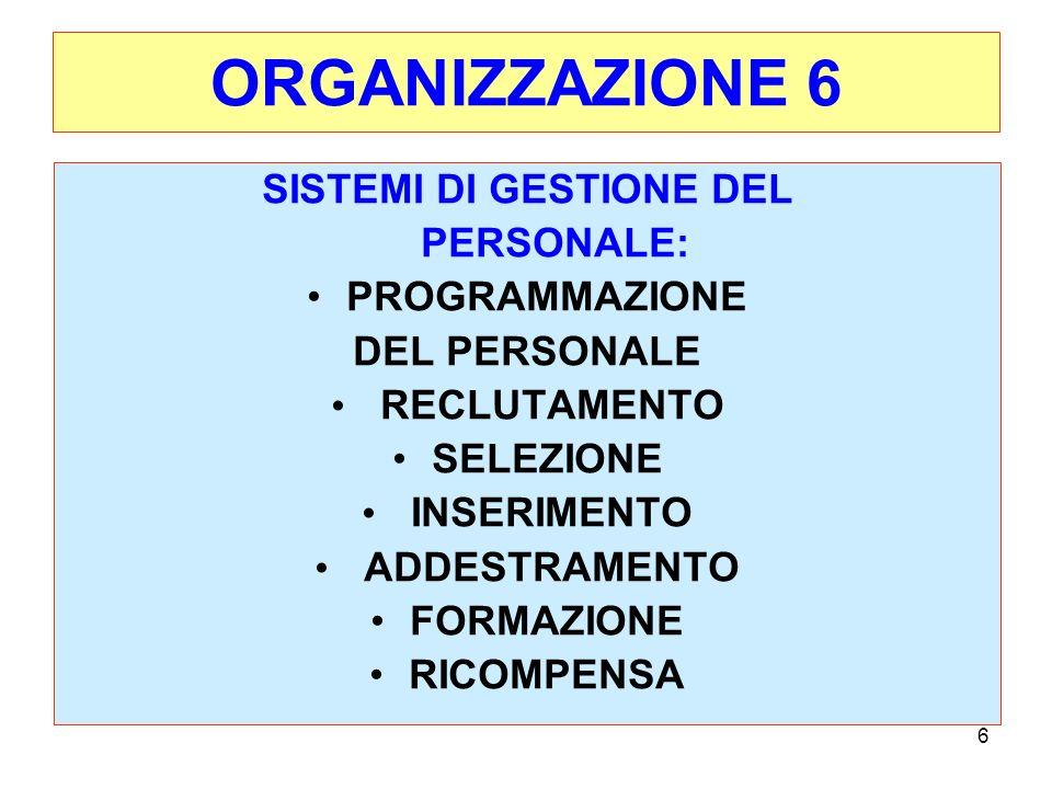17 LA STRUTTURA ORGANIZZATIVA La struttura organizzativa d impresa consiste appunto nelle modalità di divisione dei compiti e nella definizione dei ruoli di coordinamento;