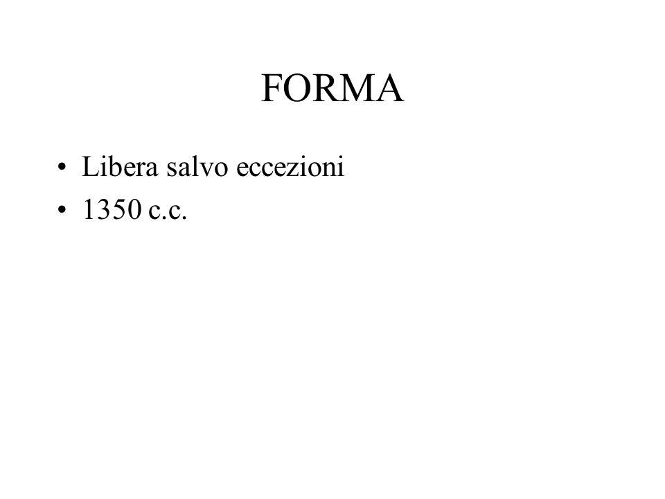 FORMA Libera salvo eccezioni 1350 c.c.