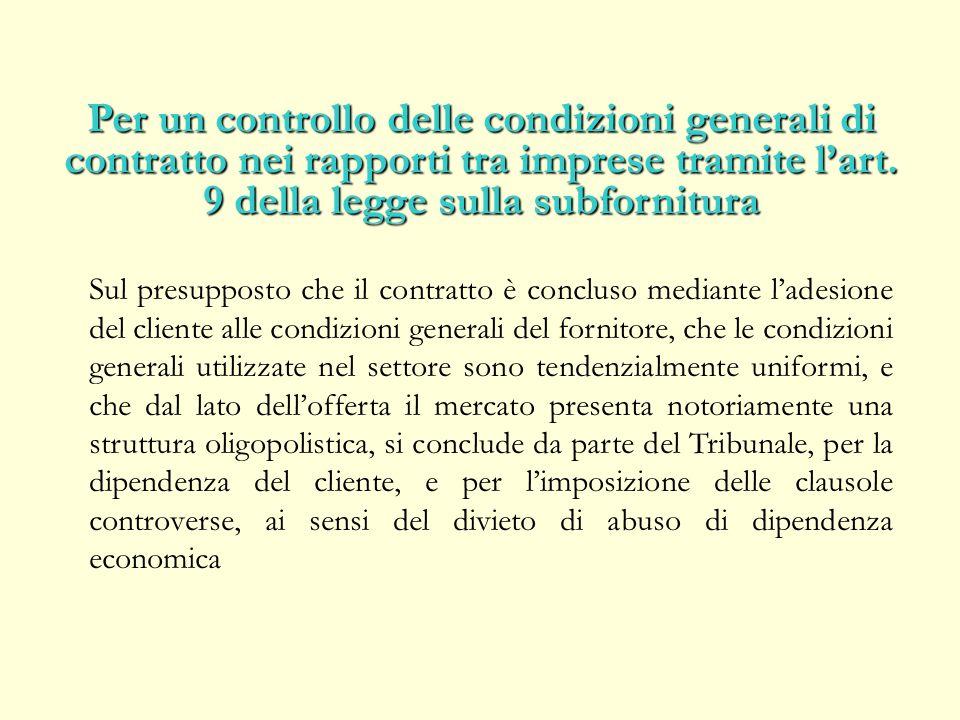 Per un controllo delle condizioni generali di contratto nei rapporti tra imprese tramite lart.