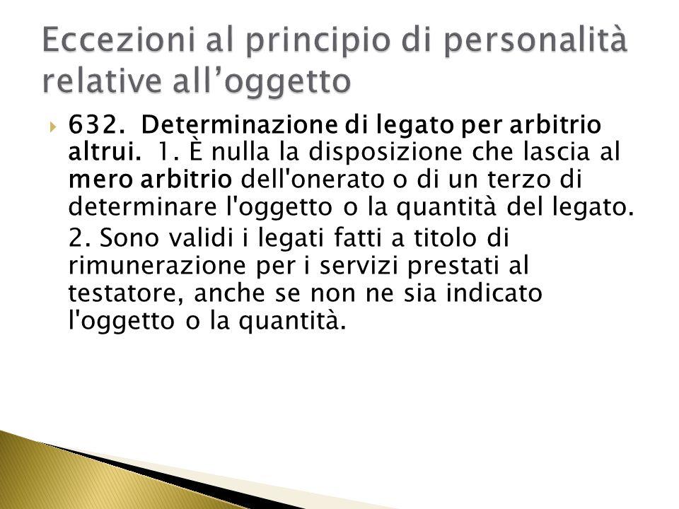 Merum arbitrium: la disposizione è nulla se vi è assoluta libertà nella scelta delloggetto.