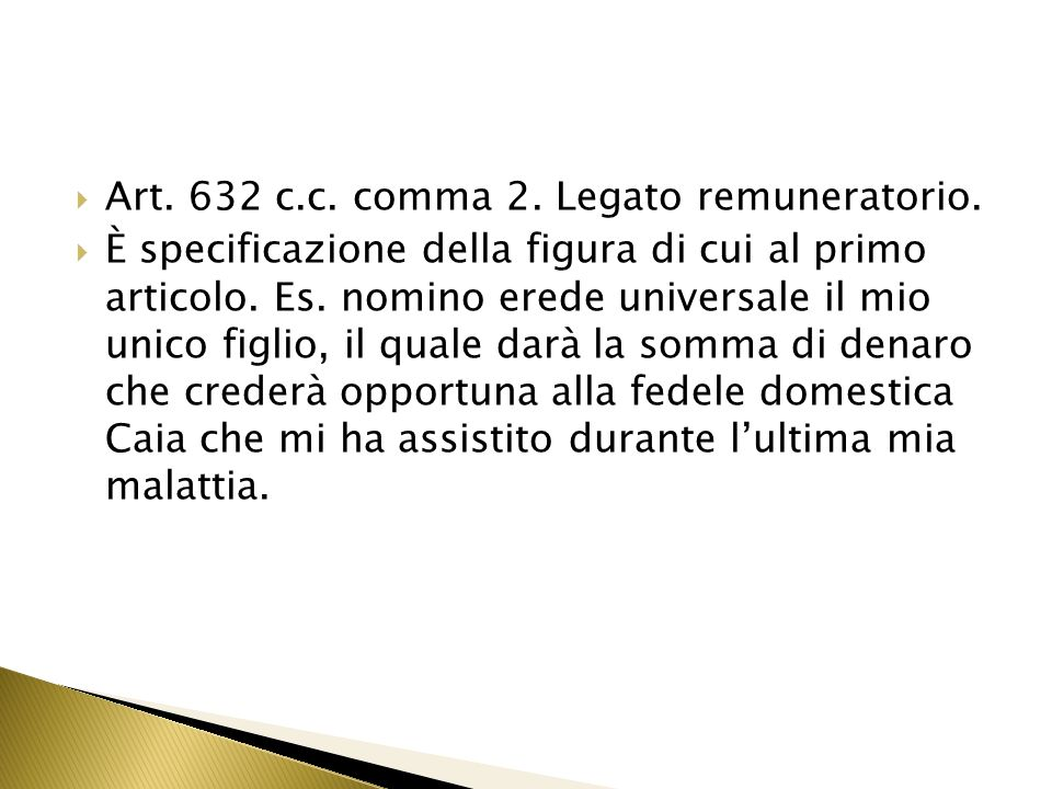 Art.632 c.c. comma 2. Legato remuneratorio.
