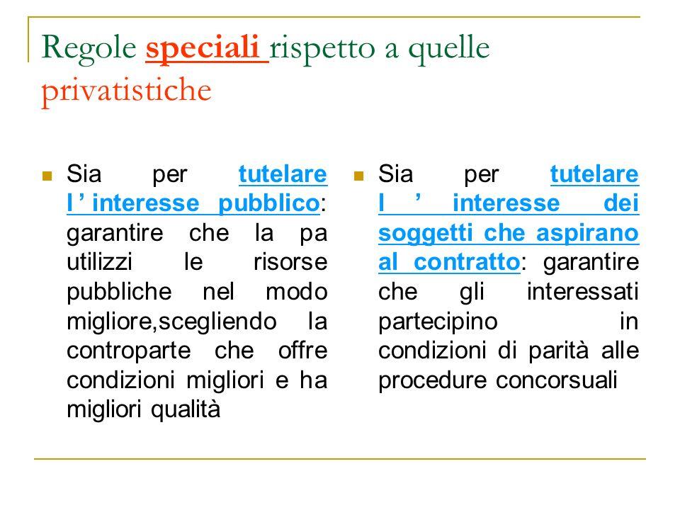 E soprattutto la normativa italiana tradizionale a privilegiare la tutela della pa Sono soprattutto le direttive comunitarie in materia di appalti a privilegiare la tutela della concorrenza tra imprese (e la tutela della pa ne discende solo di conseguenza)