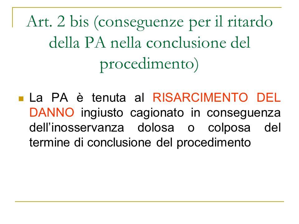 Silenzio-inadempimento Linerzia equivale ad un inadempimento dellamministrazione.