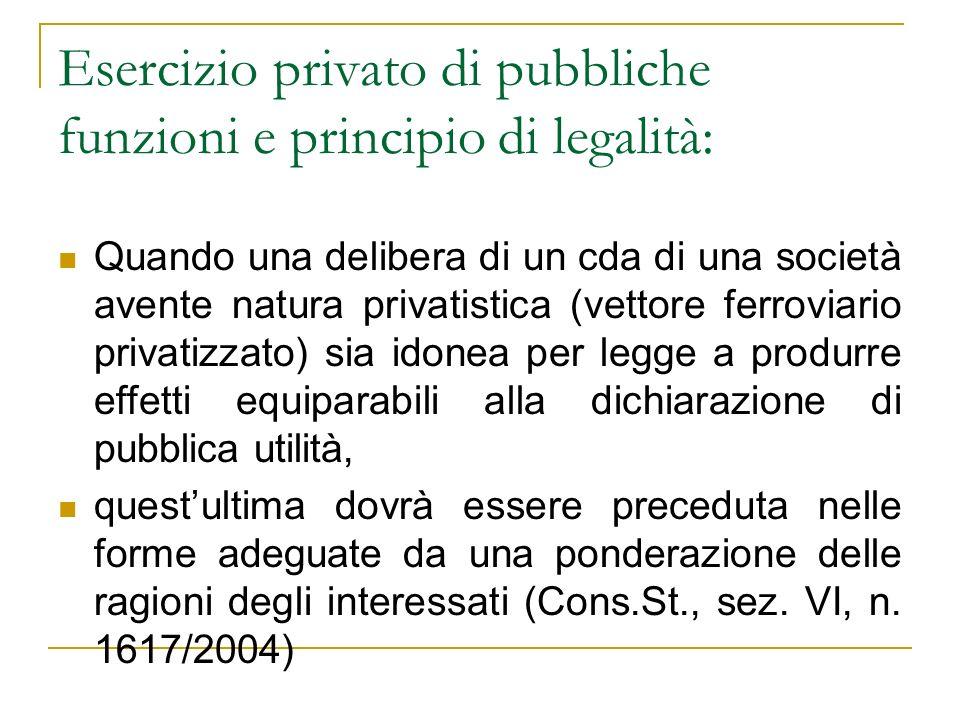 Esercizio privato di pubbliche funzioni e principio di legalità: Quando una delibera di un cda di una società avente natura privatistica (vettore ferr