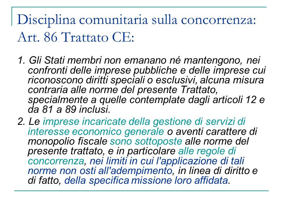 Disciplina nazionale sulla concorrenza: Art.8 Legge n.