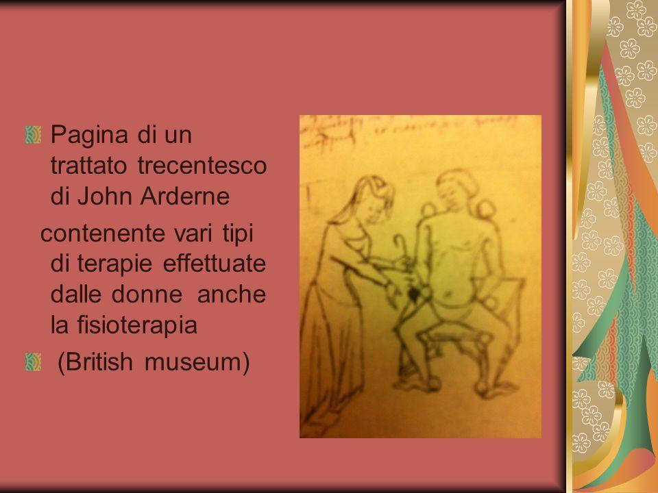 Pagina di un trattato trecentesco di John Arderne contenente vari tipi di terapie effettuate dalle donne anche la fisioterapia (British museum)
