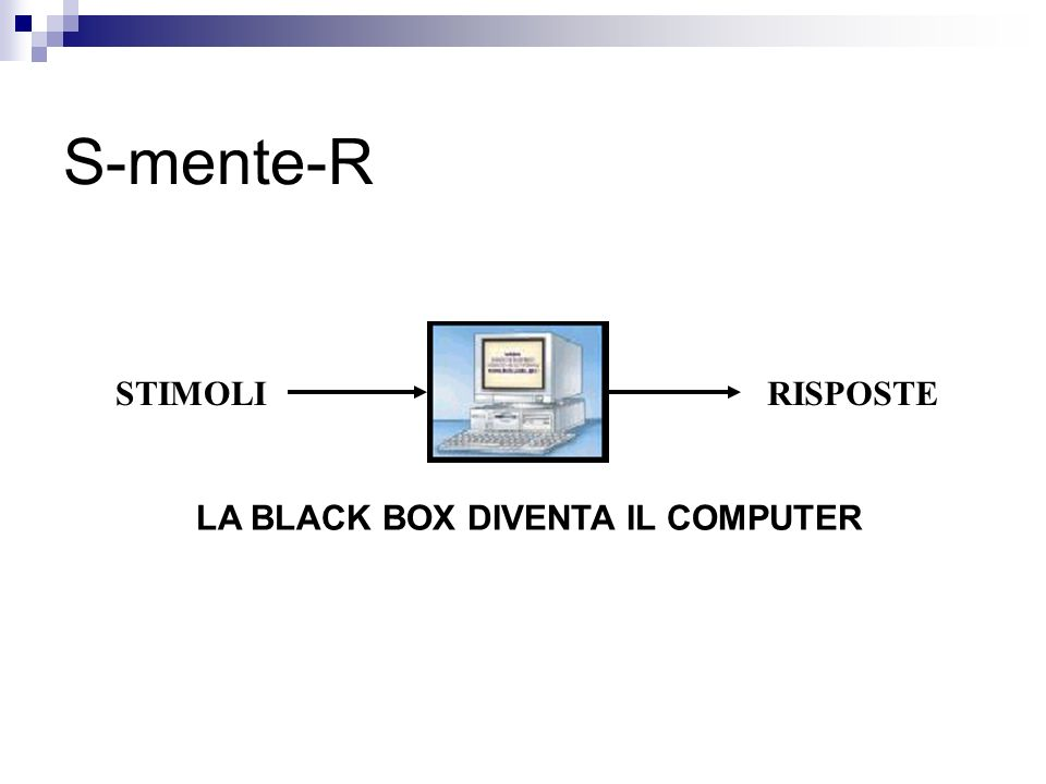 STIMOLIRISPOSTE S-mente-R LA BLACK BOX DIVENTA IL COMPUTER