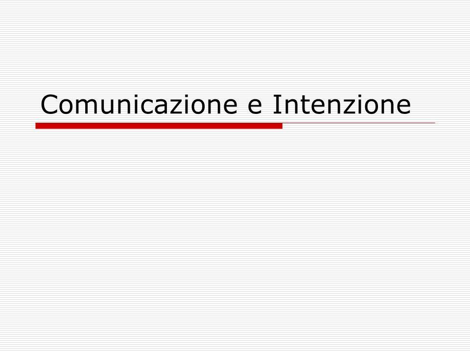 Sincronia comunicativa Nei processi di produzione dellintenzione comunicativa e della sua attribuzione, entrambi gli interlocutori sono condividono la medesima responsabilità nella gestione dellinterazione comunicativa.
