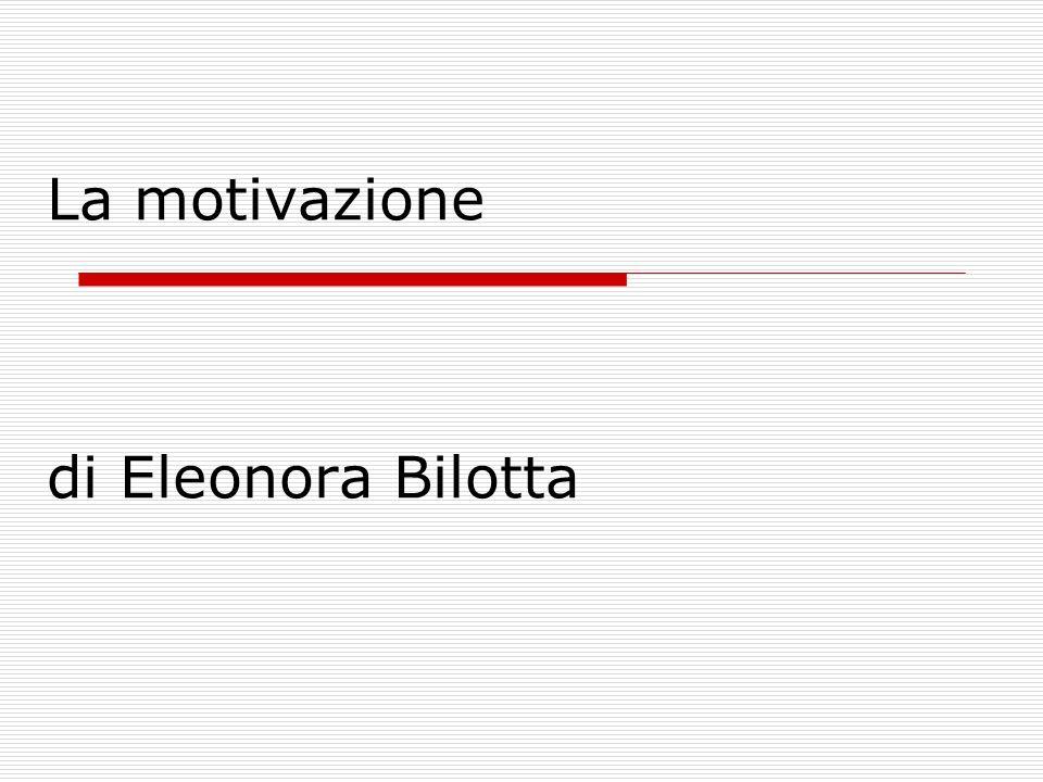 La motivazione di Eleonora Bilotta