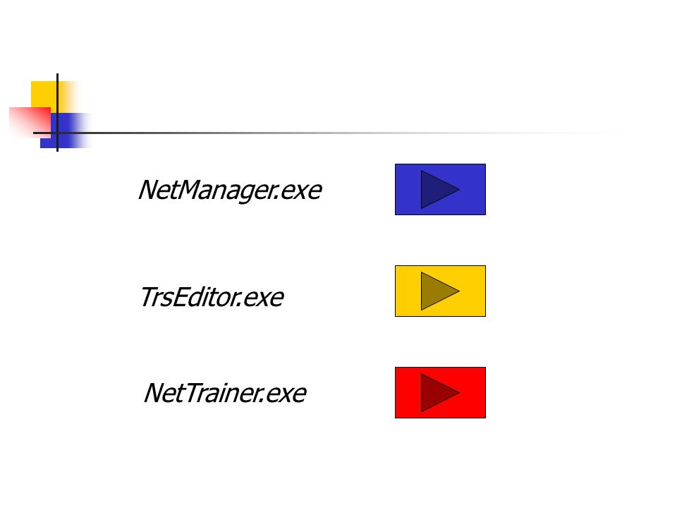 TrsEditor.exe NetManager.exe NetTrainer.exe