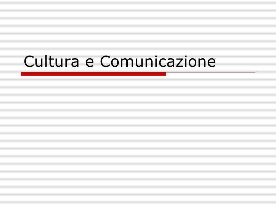 Cultura e Comunicazione