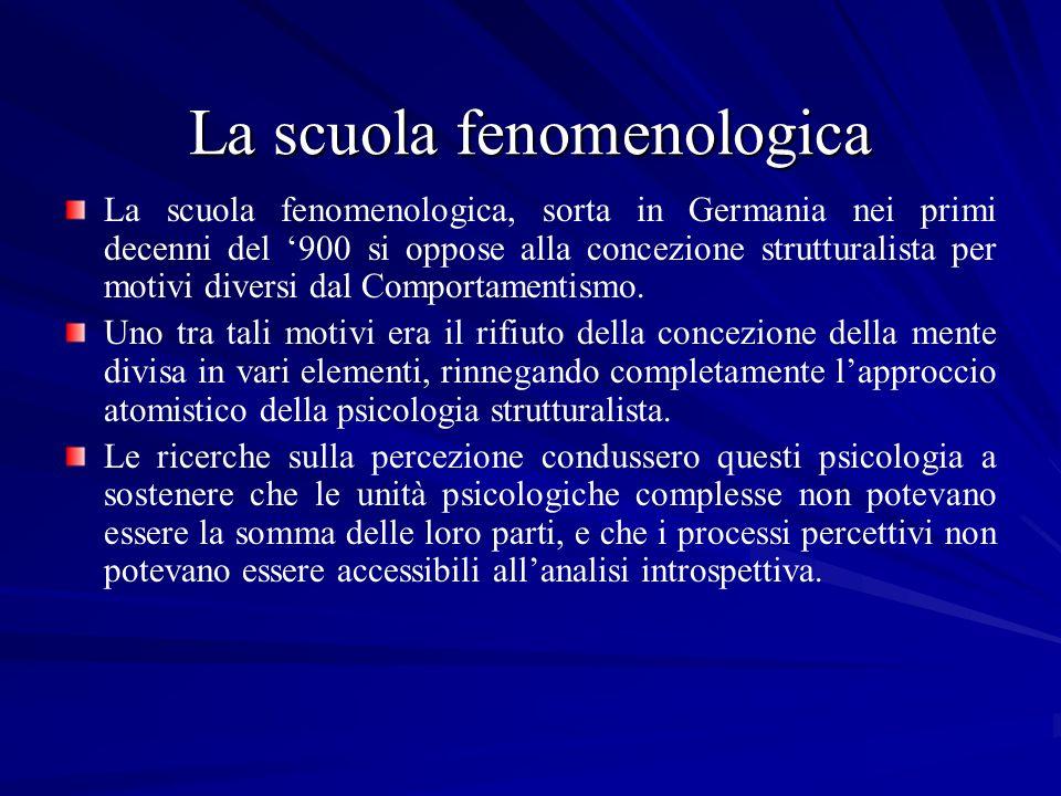 La scuola fenomenologica La scuola fenomenologica, sorta in Germania nei primi decenni del 900 si oppose alla concezione strutturalista per motivi div