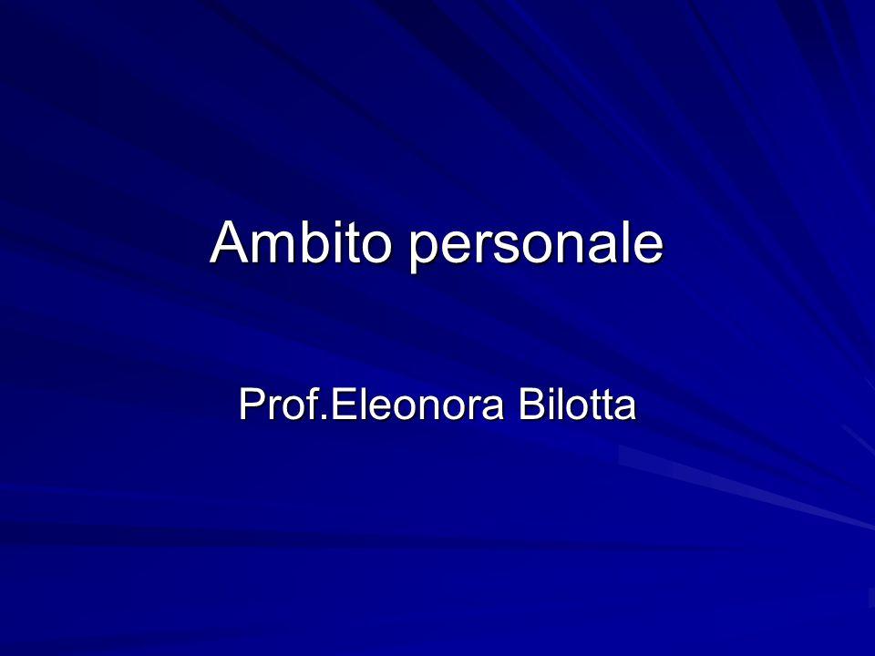Ambito personale Prof.Eleonora Bilotta