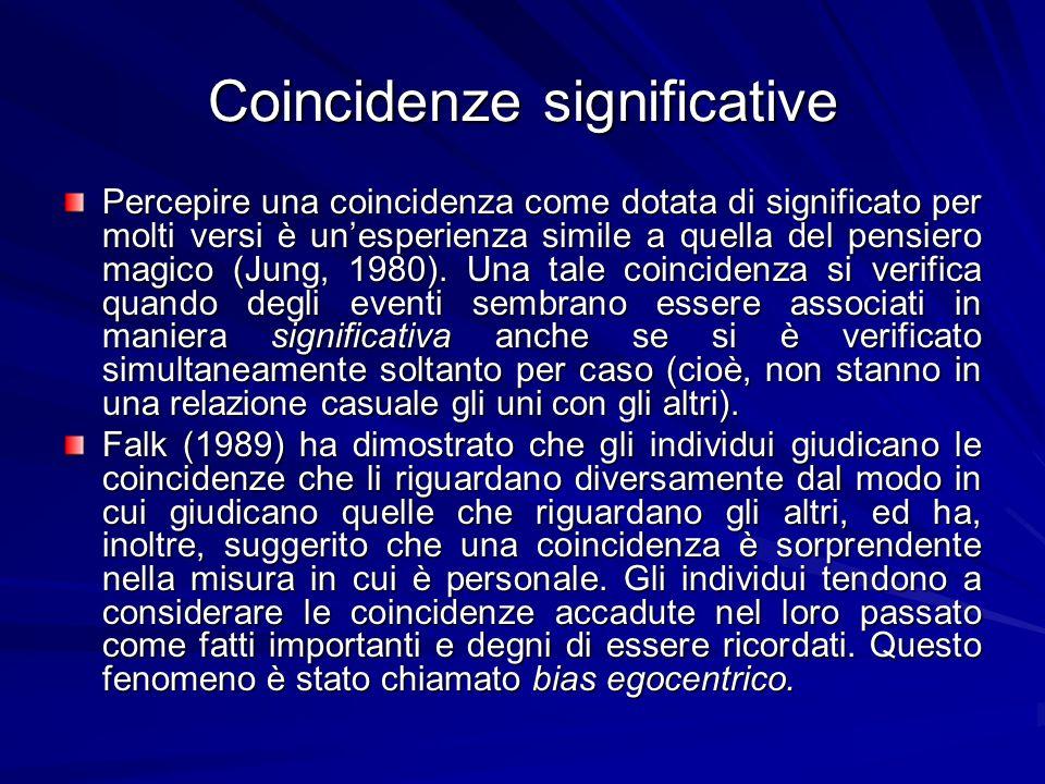 Coincidenze significative Percepire una coincidenza come dotata di significato per molti versi è unesperienza simile a quella del pensiero magico (Jung, 1980).