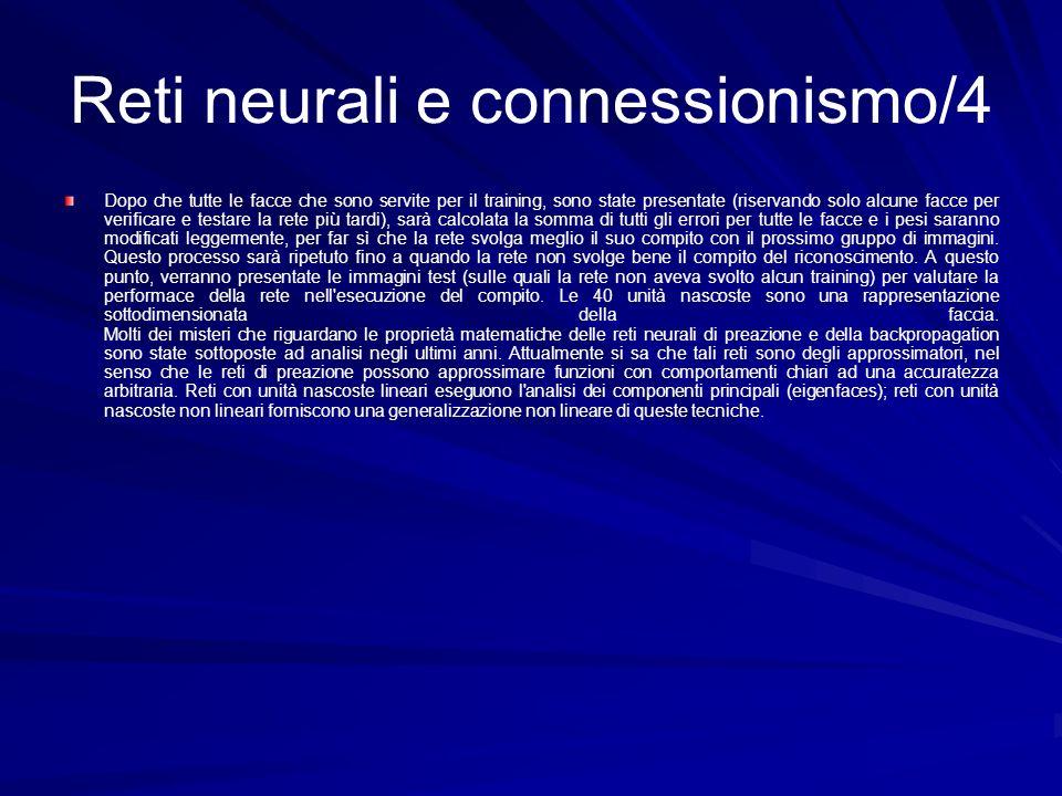 Reti neurali e connessionismo/4 Dopo che tutte le facce che sono servite per il training, sono state presentate (riservando solo alcune facce per veri