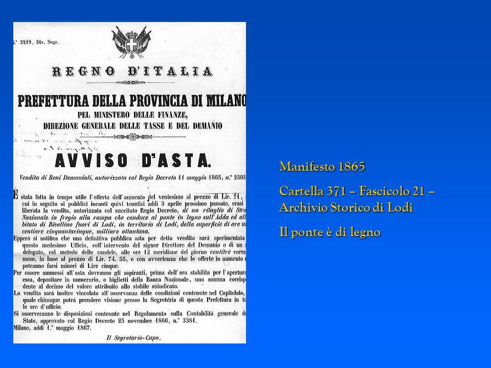 Manifesto 1865 Cartella 371 – Fascicolo 21 – Archivio Storico di Lodi Il ponte è di legno