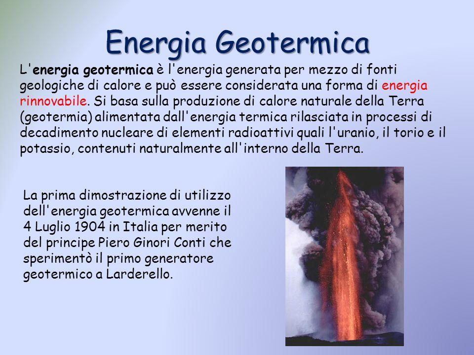 Energia Geotermica L'energia geotermica è l'energia generata per mezzo di fonti geologiche di calore e può essere considerata una forma di energia rin