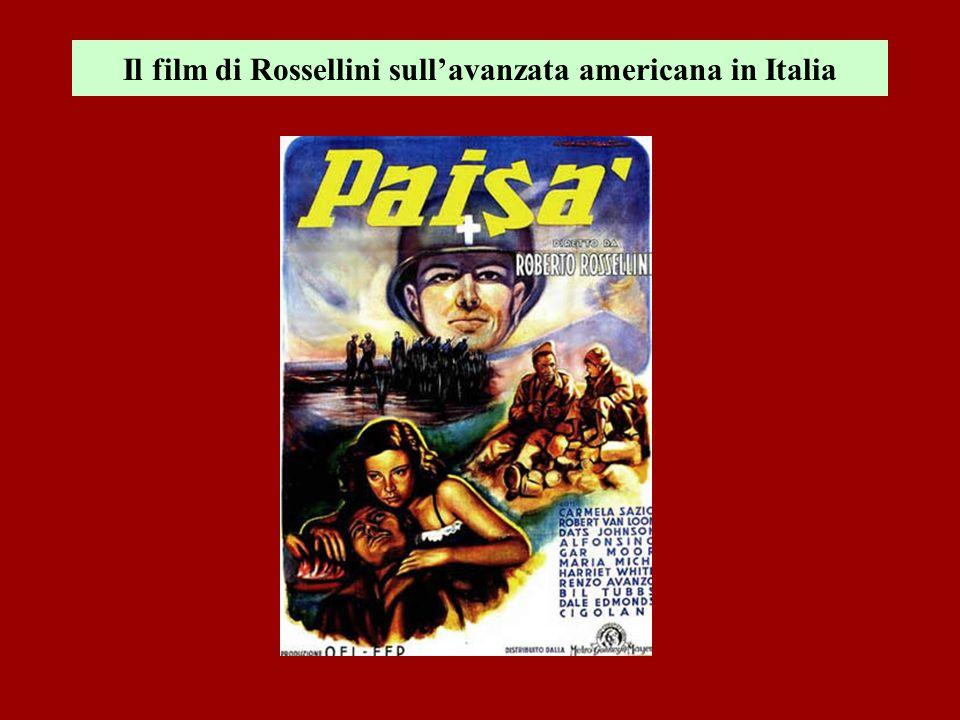 Il film di Rossellini sullavanzata americana in Italia