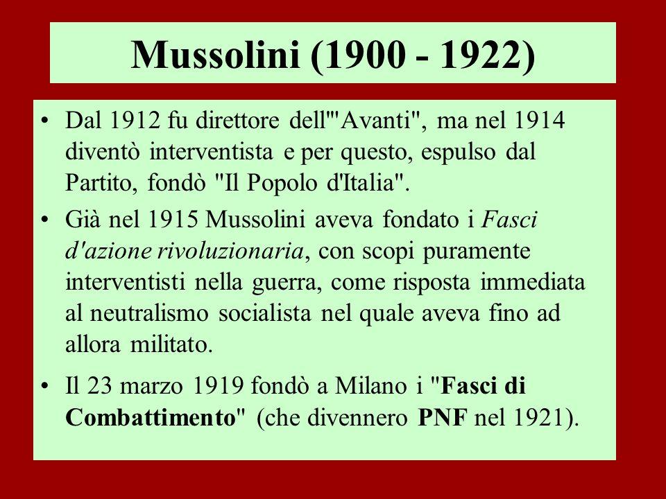 Mussolini (1900 - 1922) Dal 1912 fu direttore dell'