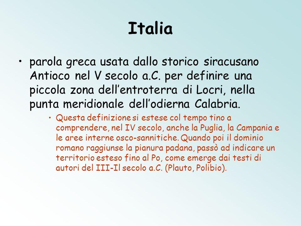 Italia parola greca usata dallo storico siracusano Antioco nel V secolo a.C. per definire una piccola zona dellentroterra di Locri, nella punta meridi