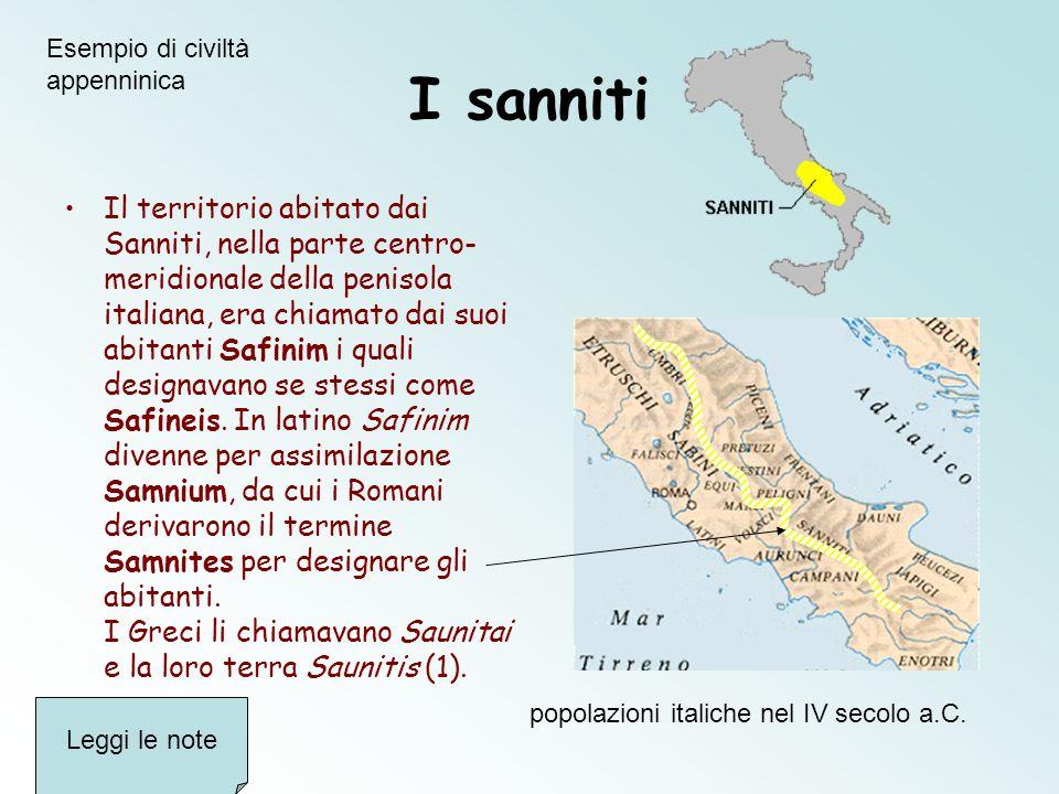 I sanniti Il territorio abitato dai Sanniti, nella parte centro- meridionale della penisola italiana, era chiamato dai suoi abitanti Safinim i quali d