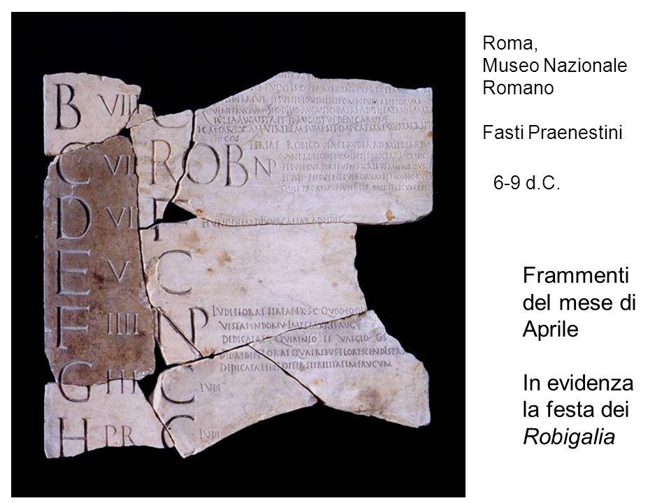 Roma, Museo Nazionale Romano Fasti Praenestini 6-9 d.C.