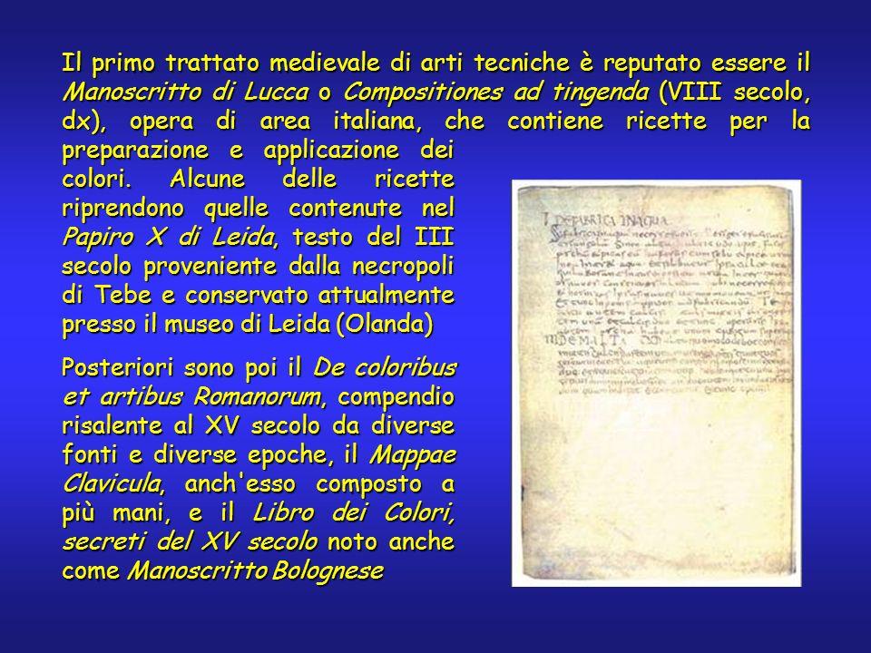 Il primo trattato medievale di arti tecniche è reputato essere il Manoscritto di Lucca o Compositiones ad tingenda (VIII secolo, dx), opera di area italiana, che contiene ricette per la preparazione e applicazione dei colori.