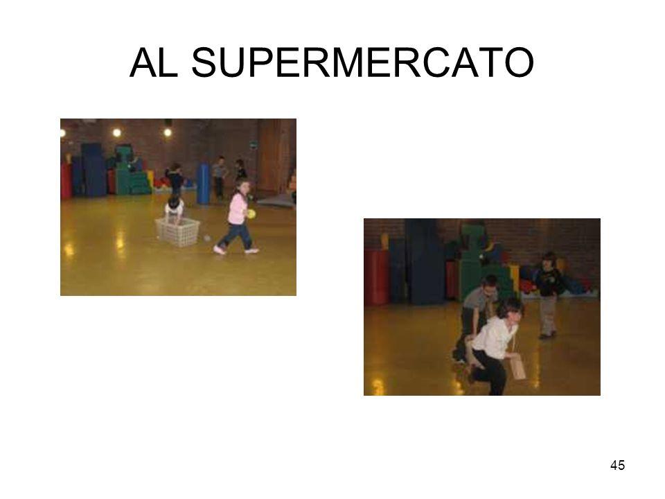 45 AL SUPERMERCATO