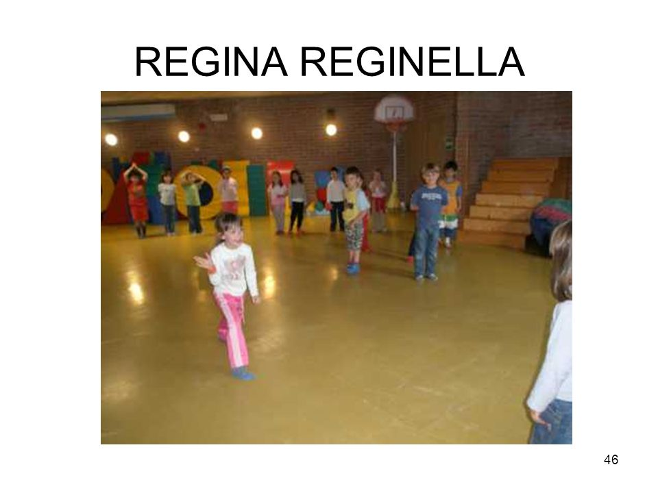 46 REGINA REGINELLA