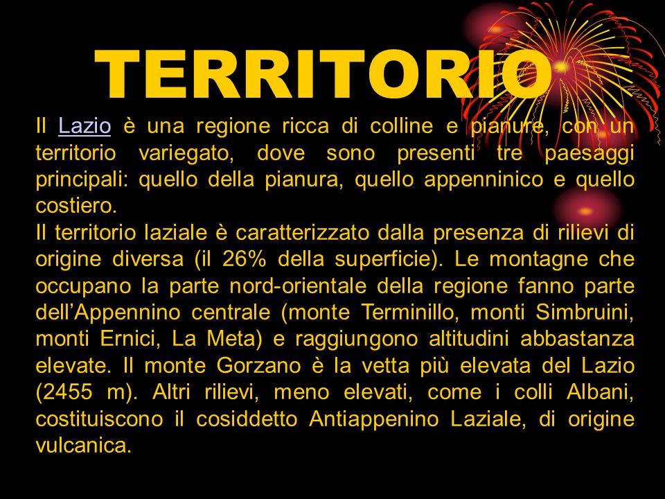 TERRITORIO Il Lazio è una regione ricca di colline e pianure, con un territorio variegato, dove sono presenti tre paesaggi principali: quello della pi