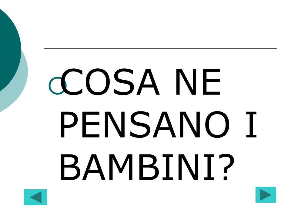 COSA NE PENSANO I BAMBINI?